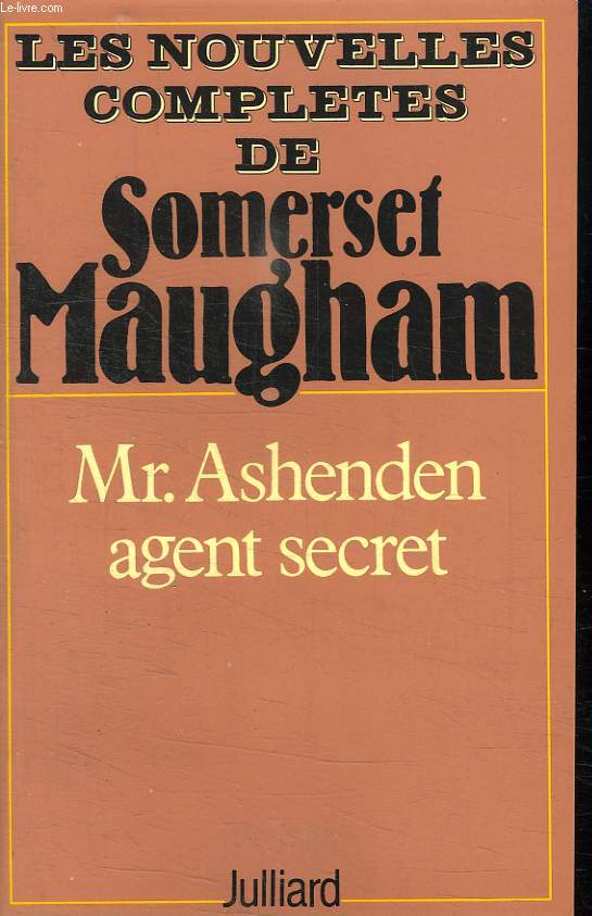 MR ASHENDEN AGENT SECRET.