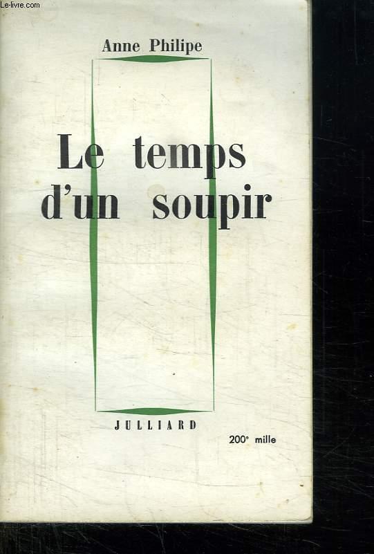 LE TEMPS D UN SOUPIR.