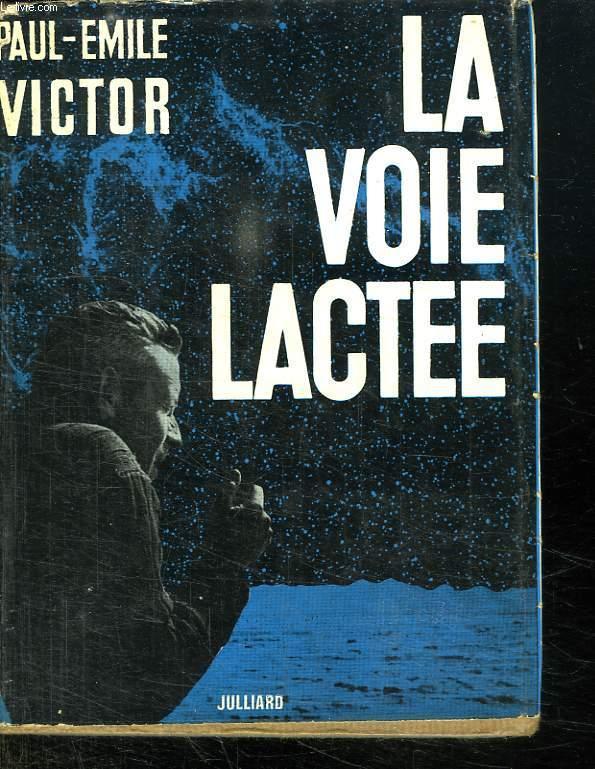 LA VOIE LACTEE.