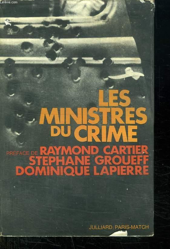 LES MINISTRES DU CRIME.