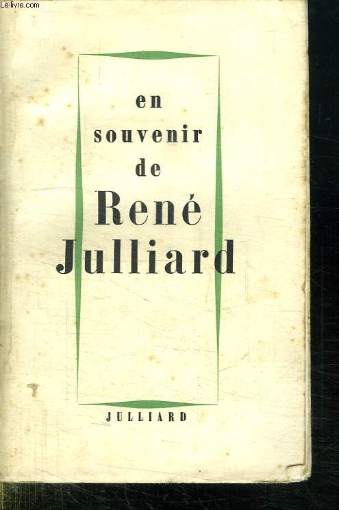 EN SOUVENIR DE RENE JULLIARD.