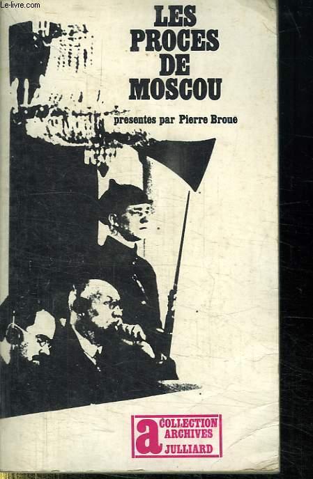 LE PROCES DE MOSCOU.