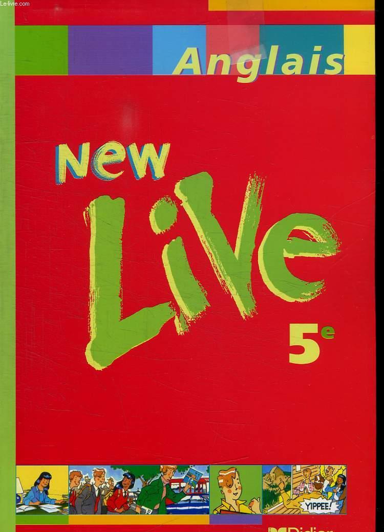 NEW LIVE ANGLAIS 5 e. CD AUDIO FOURNI.
