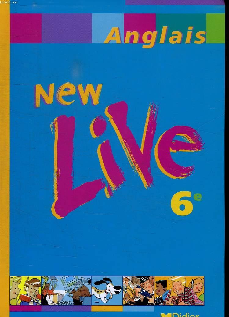 NEW LIVE ANGLAIS 6 e. CD AUDIO FOURNI.