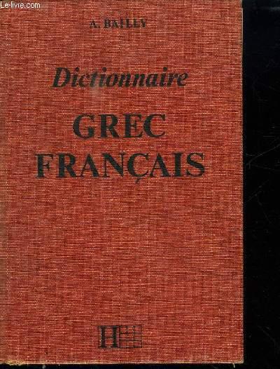 DICTIONNAIRE GREC FRANCAIS.