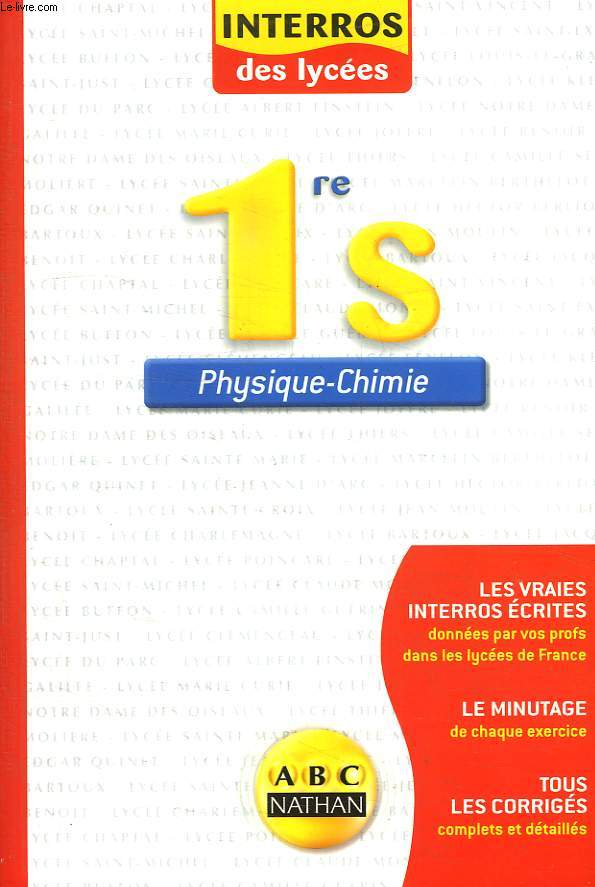 INTERROS DES LYCEES. 1re S PHYSIQUE CHIMIE.