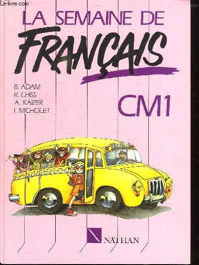 LA SEMAINE DE FRANCAIS CM1.