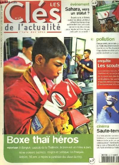 LES CLES DE L ACTUALITE N°717. DU 27 JUIN AU 10 JUILLET 2007. BOXE THAI HEROS. REPORTAGE A BANGKOK CAPITALE DE LA TAILANDE.ENQUETE : LES SCOOTS.