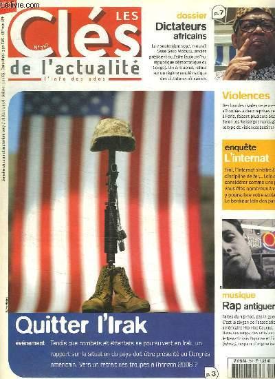 LES CLES DE L ACTUALITE N° 722. DU 12 AU 18 SEPTEMBRE 2007. SOMMAIRE: QUITTER L IRAK. DICTATEURS AFRICAINS. VIOLENCE. RAP ANTIGUERRE.