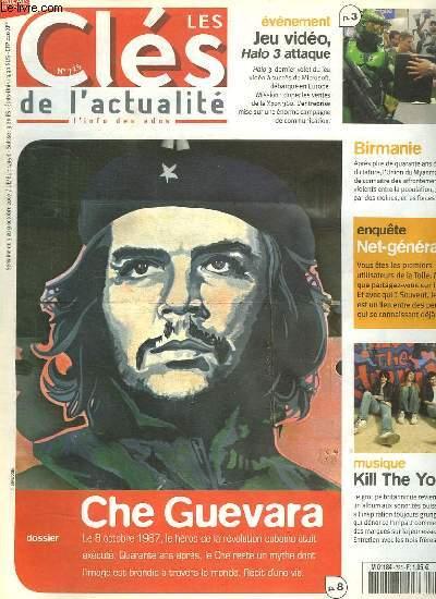 LES CLES DE L ACTUALITE N°  725. DU 3 AU 9 OCTOBRE 2007. SOMMAIRE: CHE GUEVARA. HALO 3 ATTAQUE. MUSIQUE KILL TE YOUNG.