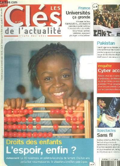 LES CLES DE L ACTUALITE N°  731. DU 14 AU 20 NOVEMBRE 2007. SOMMAIRE: DROITS DE ENFANTS. FRANCE UNIVERSITE SA GRONDE. ENQUETE CYBER ACCROS..