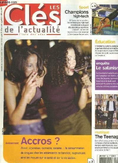 LES CLES DE L ACTUALITE N° 750. DU 2 AU 8 AVRIL 2008. SOMMAIRE: EVENEMENT ACCROS? ALCOOL, CIGARETTES, CANABIS, COCAINE... SPORT CHAMPION HIGH TECH. ENQUETE LE SATANISME. MUSIQUE THE TEENAGERS.