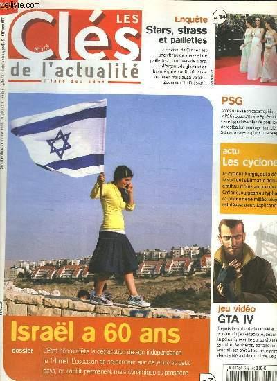 LES CLES DE L ACTUALITE N° 756. DU 14 AU 20 MAI 2008. SOMMAIRE: DOSSIER ISRAEL A 60 ANS. ENQUETE STARS STRASS ET PAILLETTES. ACTU LES CYCLONES. JEU VIDEO GTA IV.