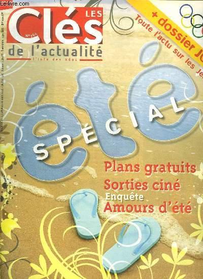 LES CLES DE L ACTUALITE N° 764. DU 23 JUILLET AU 26 AOUT 2008. SOMMAIRE: SPECIAL ETE. PLANS GRATUITS SORTIES CINE, ENQUETE AMOURS D ETE.