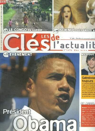 LES CLES DE L ACTUALITE N° 776.  DU 12 AU 18 NOVEMBRE 2008. SOMMAIRE: PRESIDENT OBAMA. LE CONGO EN GUERRE..