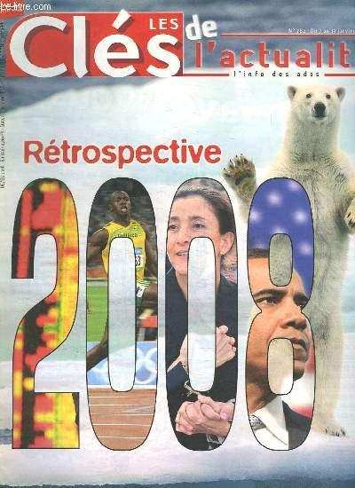 LES CLES DE L ACTUALITE N° 782. DU 7 AU 13 JANVIER 2009. SOMMAIRE: RETROSPECTIVE 2008.