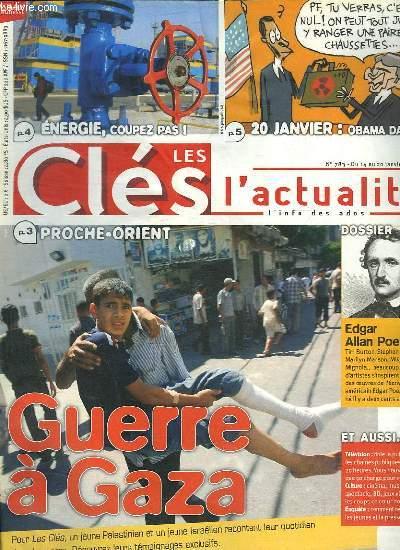 LES CLES DE L ACTUALITE N° 783. DU 14 AU 20 JANVIER 2009. SOMMAIRE: GUERRE A GAZA.