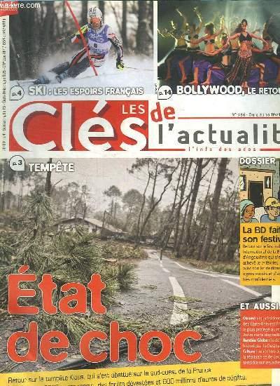 LES CLES DE L ACTUALITE N° 785. DU 4 AU 10 FEVRIER 2009. SOMMAIRE: TEMPETE ETAT DE CHOC. SKI LES ESPOIRS FRANCAIS. BOLLYWOOD LE RETOUR.