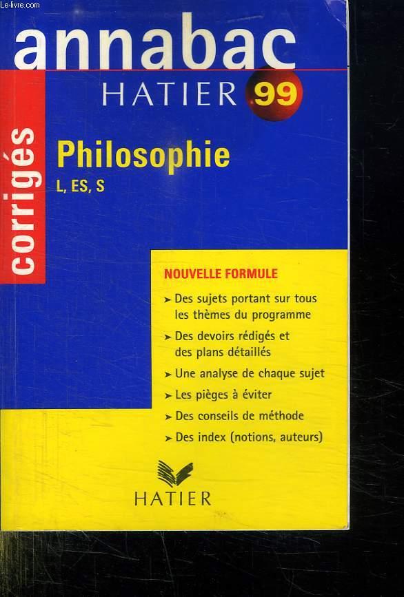 ANNABAC 99. PHILISOPHIE L, ES, S.
