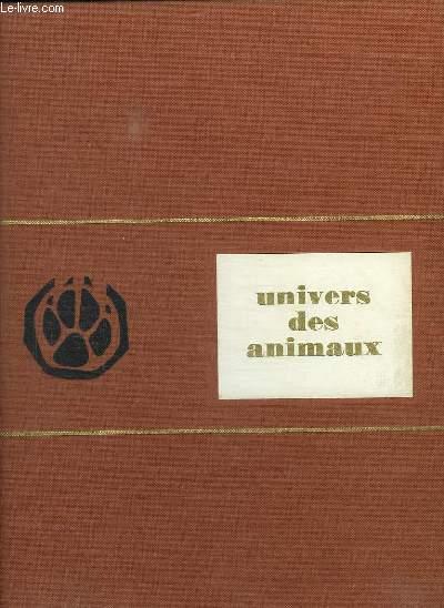 UNIVERS DES ANIMAUX. ENCYCLOPEDIES.