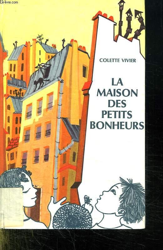 LA MAISON DES PETITS BONHEURS.