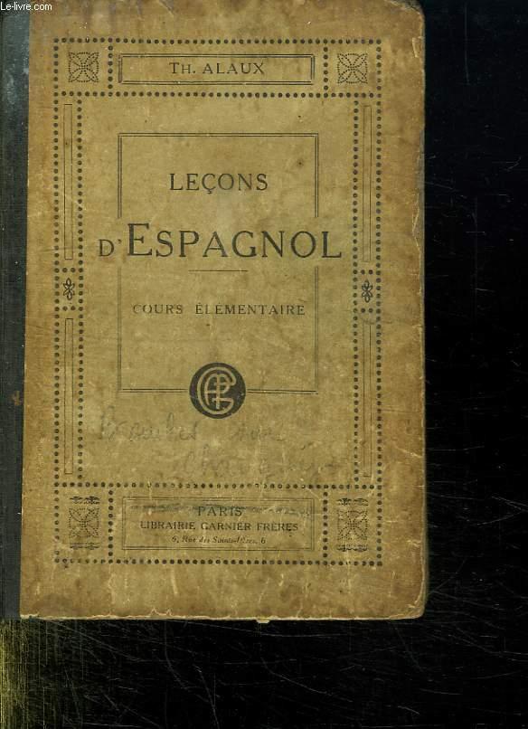 LECONS D ESPAGNOL. COURS ELEMENTAIRE.