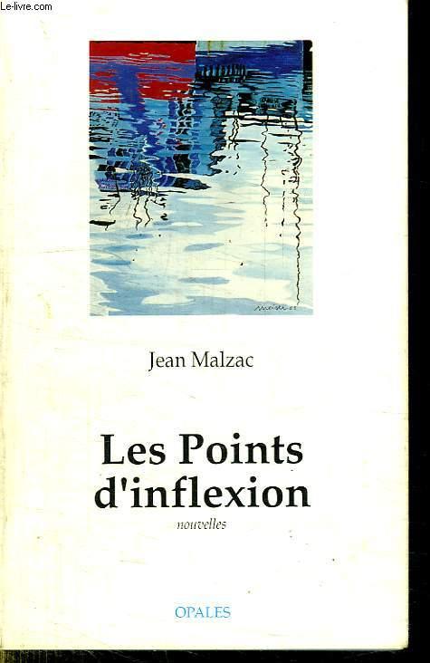 LES POINTS D INFLEXION.