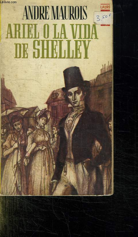 ARIEL O LA VIDA DE SHELLEY.