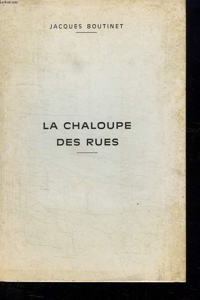 LA CHALOUPE DES RUES.