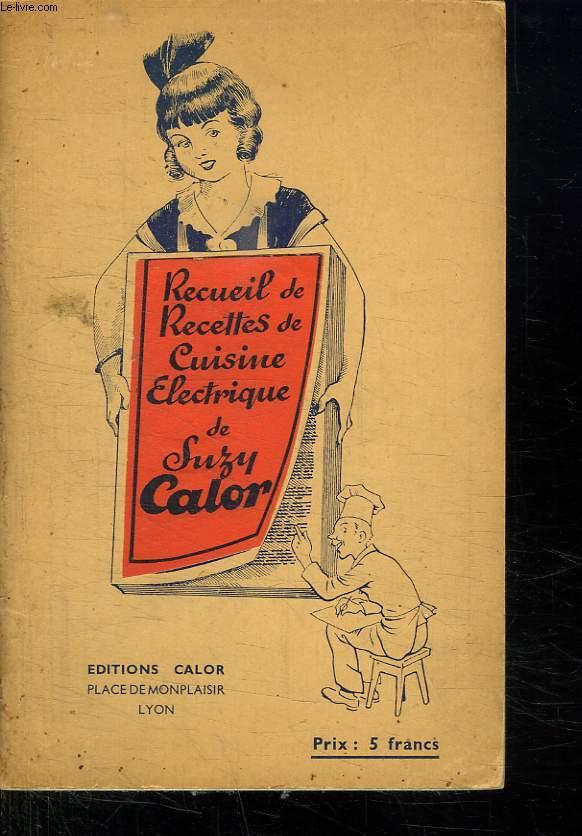 RECEUIL DE RECETTES DE CUISINE ELECTRIQUE DE SUSY CALOR.