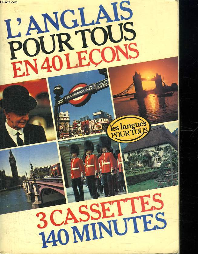 L ANGLAIS POUR TOUS. MANQUE LES CASSETTES.
