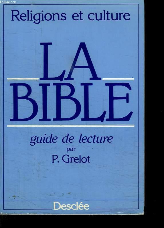 RELIGIONS ET CULTURE. LA BIBLE.