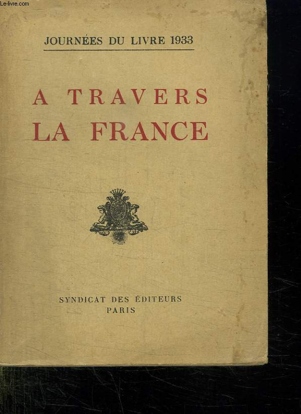 A TRAVERS LA FRANCE. JOURNEE DU LIVRE 1933.
