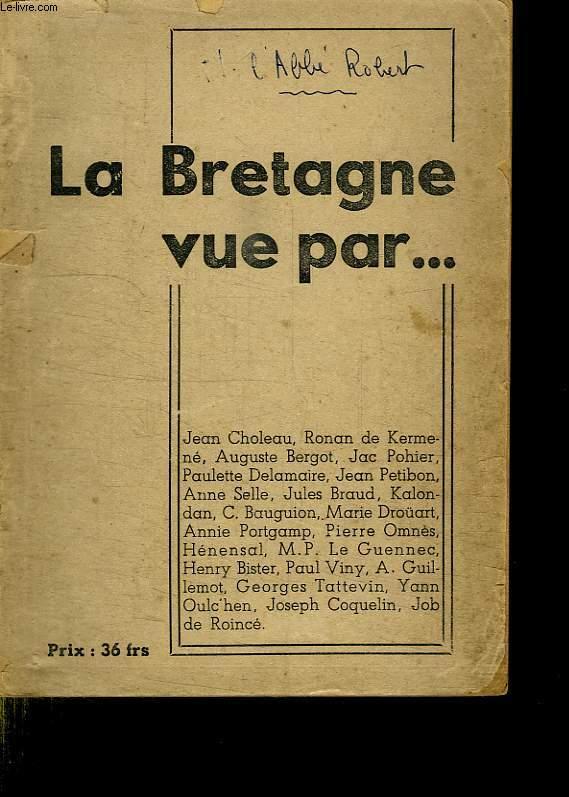 LA BRETAGNE VUE PAR...