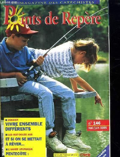 LE MAGAZINE DES CATECHISTES. POINT DE REPERE. N° 146 MAI/ JUIN 1995.