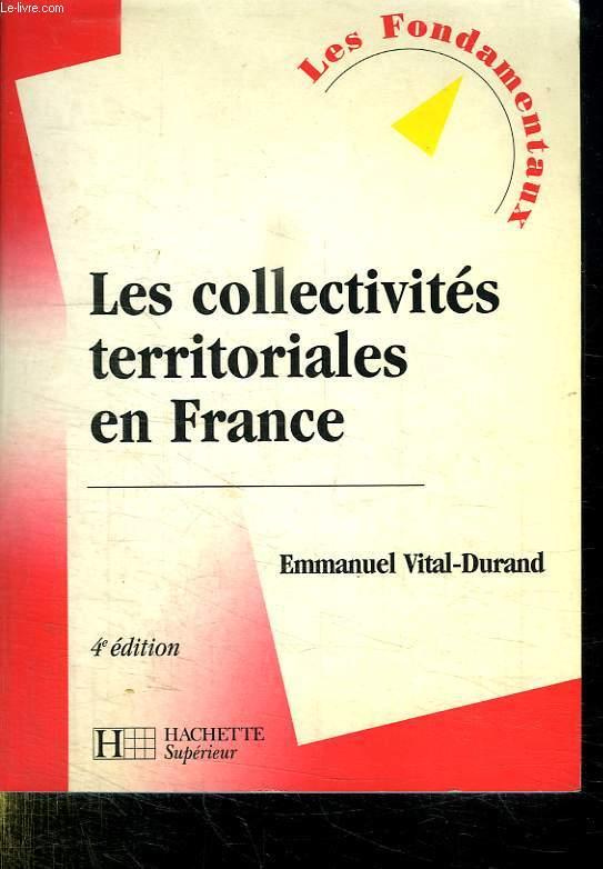 LES COLLECTIVITES TERRITORIALES EN FRANCE.