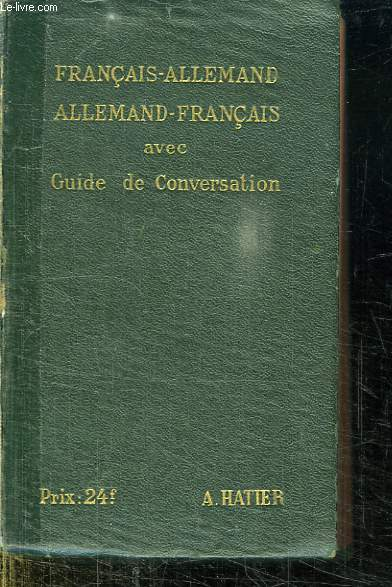 DICTIONNAIRE FRANCAIS ALLEMAND ET ALLEMAND FRANCAIS. COLLECTION PORTEFEUILLE.