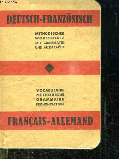 DICTIONNAIRE DEUTSCH FRANZOSISGH. FRANCAIS ALLEMAND.