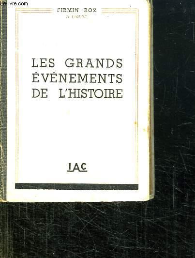 LES GRANDS EVENEMENTS DE L HISTOIRE.