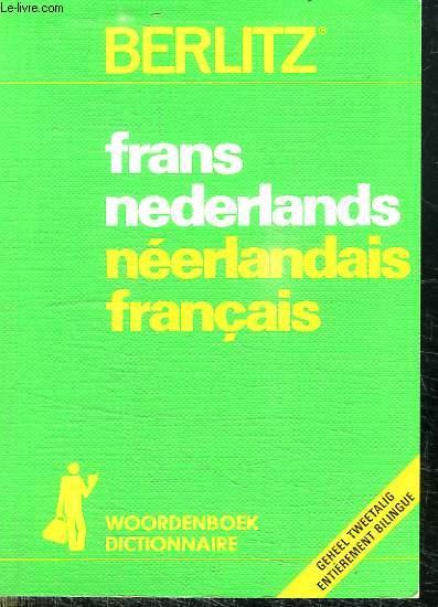 DICTIONNAIRE FRANCAIS NEERLANDAIS, NEERLANDAIS FRANCAIS.