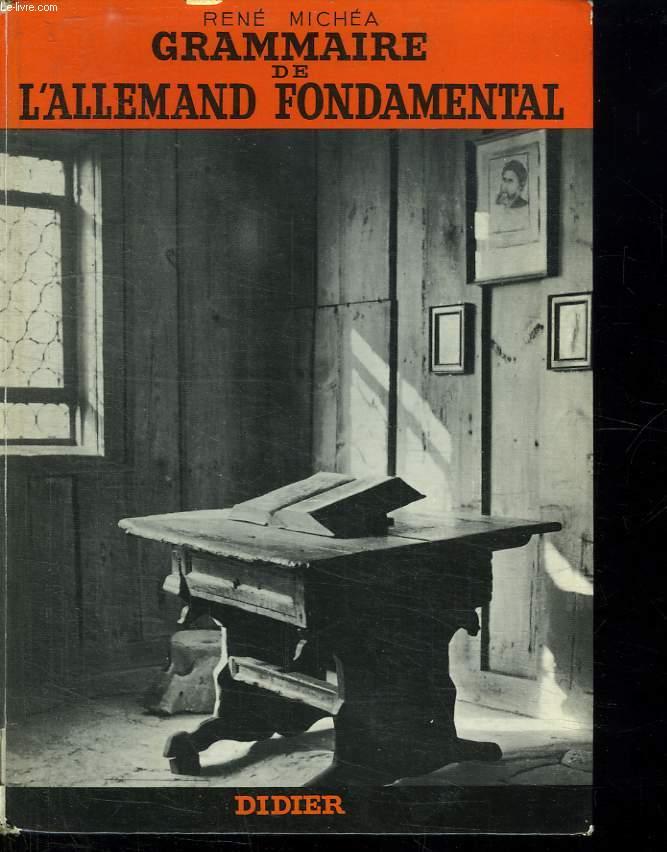 GRAMMAIRE DE L ALLEMAND FONDAMENTAL.