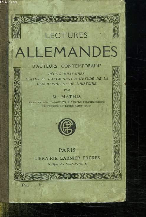 LECTURES ALLEMANDES D AUTEURS CONTEMPORAINS. RECITS MILITAIRES. TEXTES SE RATTACHANT A L ETUDE DE LA GEOGRAPHIE ET DE L HISTOIRE. OUVRAGE EN ALLEMAND.