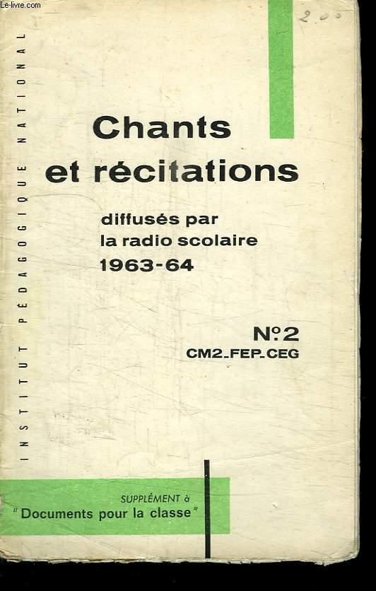 RECUEIL DE CHANTS ET DE TEXTES DE RECITATIONS. N° 2 CM2. FEP CEG.  LIVRET N° 2. A L USAGE DES ELEVES DU COURS DE MOYEN 2e ANNEE.
