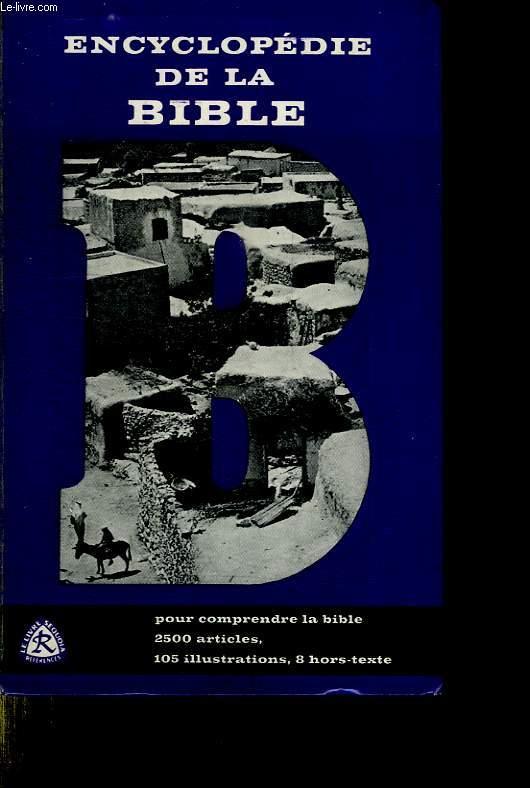 ENCYCLOPEDIE DE LA BIBLE.