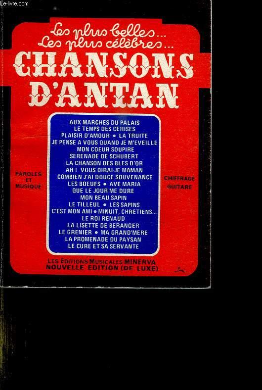 CHANSONS D ANTAN. TEXTE ET PARTITIONS.
