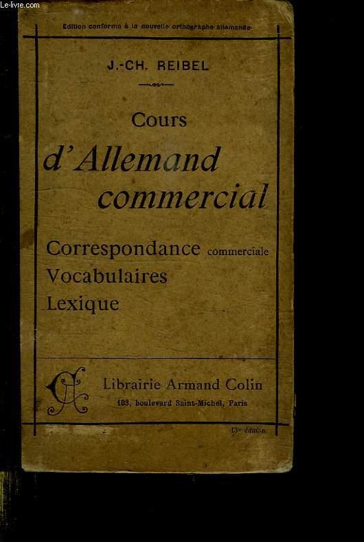 COURS D ALLEMAND COMMERCIAL. CORRESPONDANCE, VOCABULAIRES, LEXIQUE.