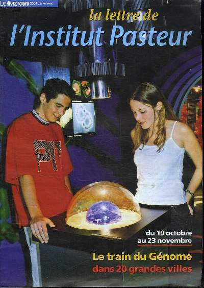 REVUE. LA LETTRE DE L INSTITUT PASTEUR. N° 35 OCTOBRE 2001.