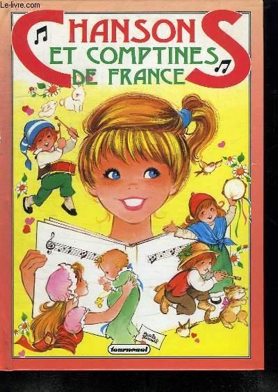 CHANSONS ET COMPTINES DE FRANCE.