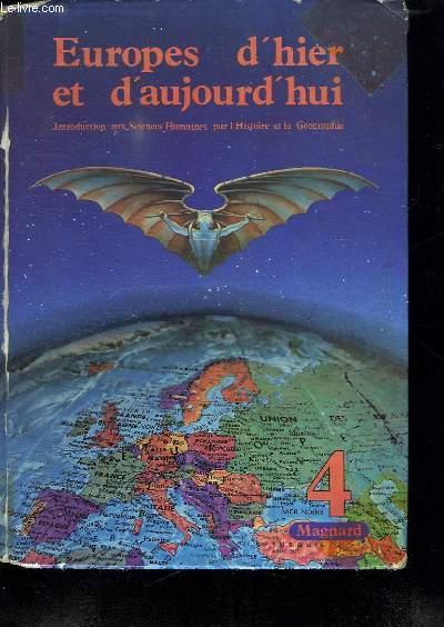 EUROPES D HIER ET D AUJOURD HUI.