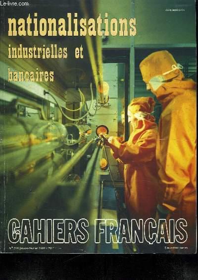 NATIONALISATIONS INDUSTRIELLES ET BANCAIRES. LES CAHIERS FRANCAIS. N° 214. JANVIER FEVRIER 1984.